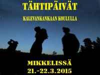 Tähtipäivät Mikkelissä maaliskuussa 2015
